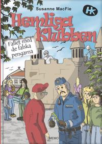 Hemliga Klubben : Fallet med de falska pengarna