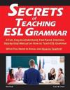 Secrets of Teaching ESL Grammar