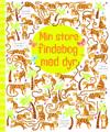 Min store findebog med dyr