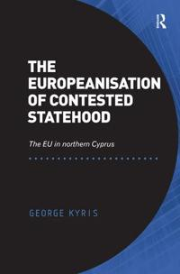The Europeanisation of Contested Statehood