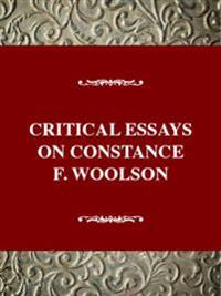 Critical Essays on Constance Fenimore Woolson