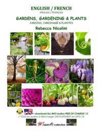 English / French: Gardens, Gardening & Plants: Black & White Version