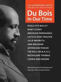 Du Bois in Our Time