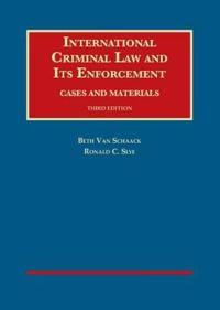 International Criminal Law and Its Enforcement
