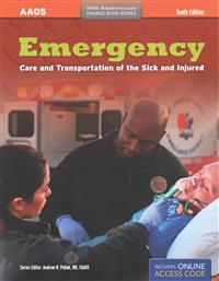 Emergency Care and Transportion of the Sick and Injured
