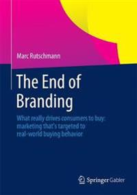 The End of Branding