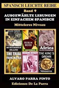Ausgewahlte Lesungen in Einfachem Spanisch - Band 9