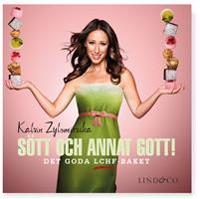 Sött och annat gott! : Det goda LCHF-baket