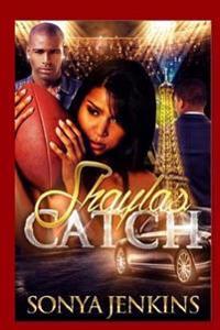 Shayla's Catch