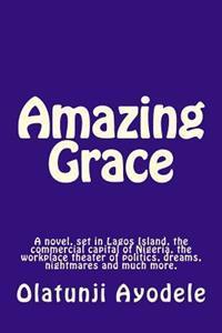 Amazing Grace: Life's Grimmest Irony