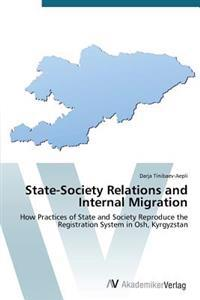 State-Society Relations and Internal Migration