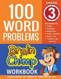 100 Word Problems: Grade 3 Math Workbook