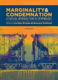 Marginality and Condemnation, 3rd Edition: A Critical Introduction to Criminology