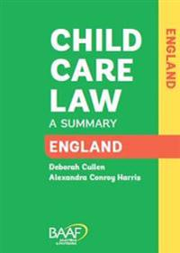 Child care law: england and wales - a summary of the law in england and wal