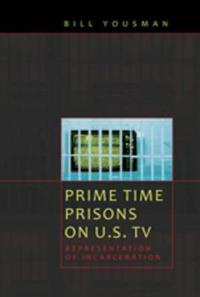 Prime Time Prisons on U.S. TV