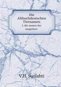 Die Althochdeutschen Tiernamen I. Die Namen Der Saugetiere