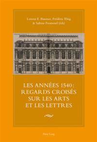 Les Annees 1540