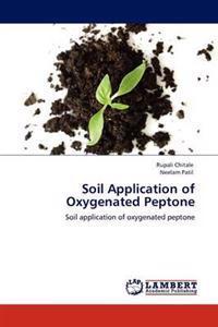 Soil Application of Oxygenated Peptone