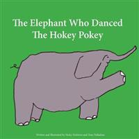 The Elephant Who Danced the Hokey Pokey