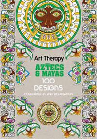 Art Therapy: Aztecs and Mayas