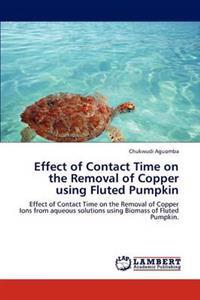 Effect of Contact Time on the Removal of Copper Using Fluted Pumpkin