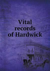Vital Records of Hardwick