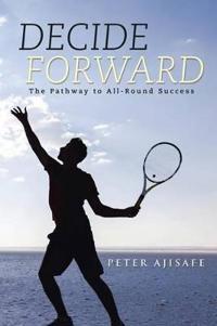 Decide Forward