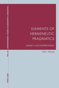 Elements of Hermeneutic Pragmatics