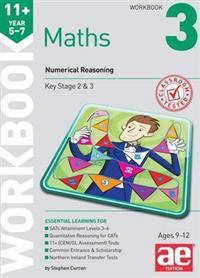 11+ maths year 5-7 workbook 3 - numerical reasoning