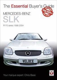 The Essential Buyers Guide Mercedes-Benz Slk R170 Series 1996-2004