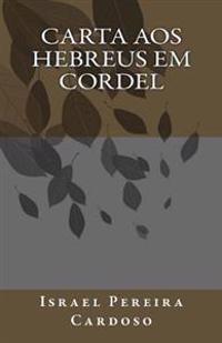 Carta Aos Hebreus Em Cordel