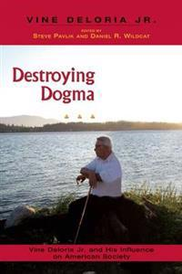 Destroying Dogma