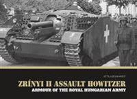 Zrinyi II Assault Howitzer: Armour of the Royal Hungarian Army