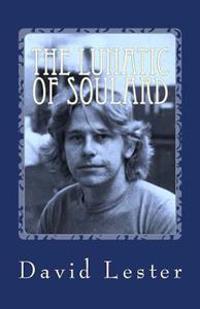 The Lunatic of Soulard