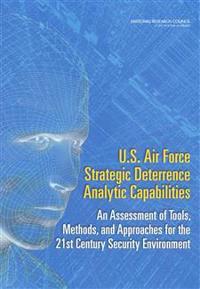 U.S. Air Force Strategic Deterrence Analytic Capabilities