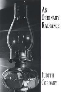 An Ordinary Radiance
