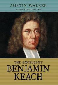 The Excellent Benjamin Keach (Hc)