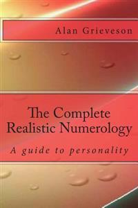 The Complete Realistic Numerology