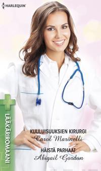 Kuuluisuuksien kirurgi / Häistä parhaat