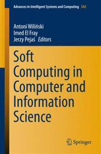 Soft Computing in Computer and Information Science