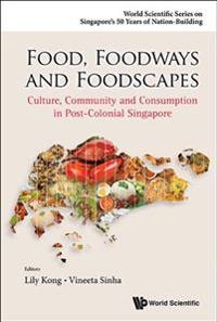 Food, Foodways and Foodscapes