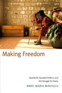 Making Freedom