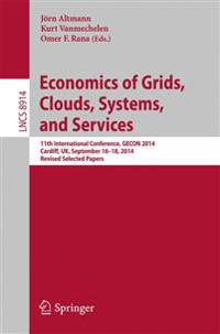 Economics of Grids, Clouds, Systems, and Services