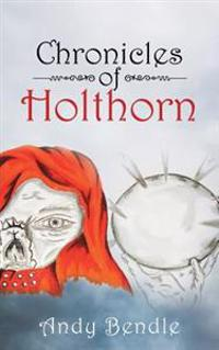 Chronicles of Holthorn