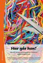 Hur går hon? : om att stödja misshandlade kvinnors uppbrottspocesser