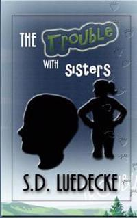 The Trouble with Sisters