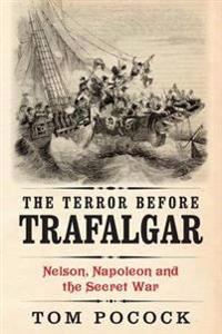 The Terror Before Trafalgar