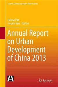 Annual Report on Urban Development of China 2013