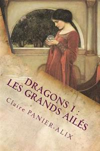 Dragons 1: Les Grands Ailes: La Chronique Insulaire