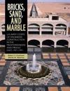Bricks, Sand, and Marble: U.S. Army Corps of Engineers Construction in the Mediterranean and Middle East, 1947-1991